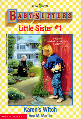 Image for Karen's Witch (Baby-Sitters Little Sister, No. 1)