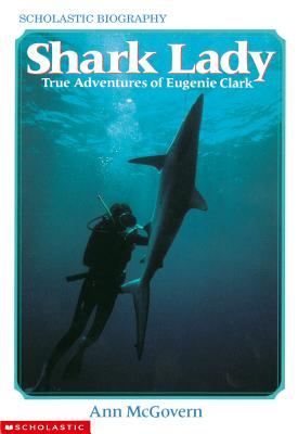 Image for Shark Lady: True Adventures of Eugenie Clark