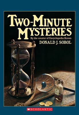 Two-Minute Mysteries, Donald J. Sobol