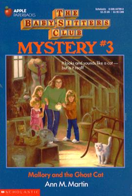 Image for Mallory and the Ghost Cat (Baby-Sitters Club Mystery #3)