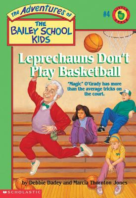 Image for Leprechauns Don't Play Basketball (The Adventures of the Bailey School Kids, #4)