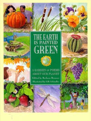 Image for The Earth Is Painted Green: A Garden of Poems About Our Planet