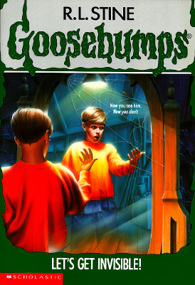 Image for Let's Get Invisible! (Goosebumps, No 6)