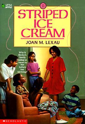 Striped Ice Cream, Joan M. Lexau