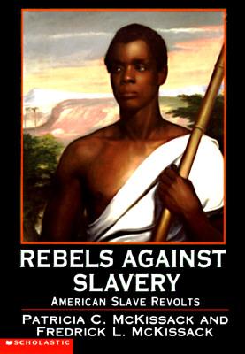 Image for Rebels Against Slavery: American Slave Revolts