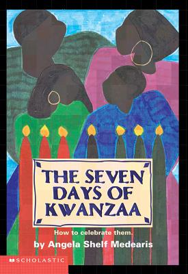 Image for SEVEN DAYS OF KWANZAA: HOW TO CELEBRATE THEM