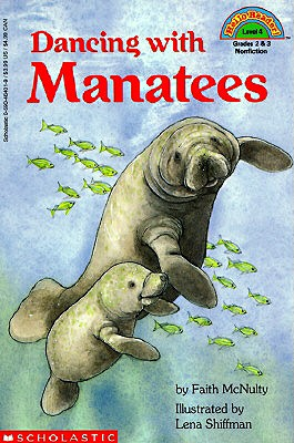 Dancing with Manatees (Hello Reader!, Level 4), FAITH MCNULTY