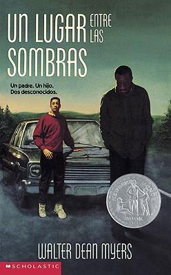 Somewhere In The Darkness: Un Lugar Entre Las Somb, Myers, Walter Dean