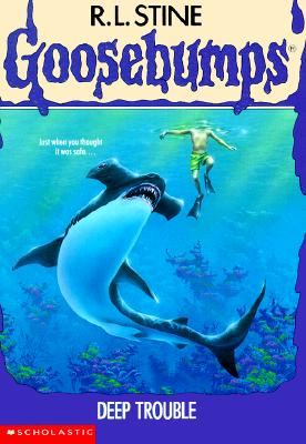 Image for Deep Trouble (Goosebumps (Quality))