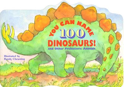 Image for You Can Name 100 Dinosaurs!