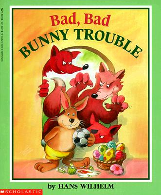 Image for Bad, Bad Bunny Trouble