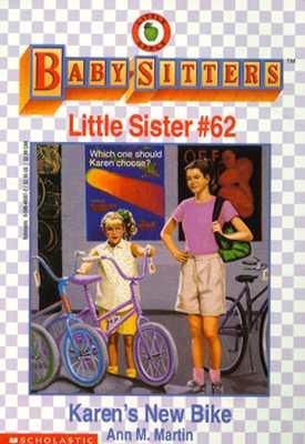 Image for Karen's New Bike (Baby-Sitter's Little Sister #62)