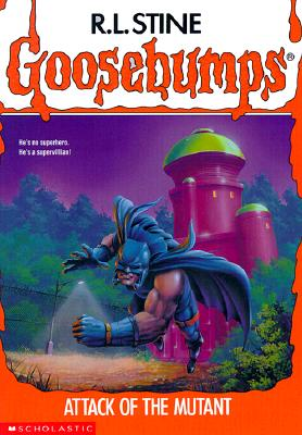 Image for Attack of the Mutant (Goosebumps)