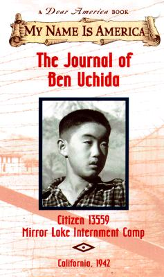 Image for The Journal of Ben Uchida: Citizen 13559, Mirror Lake Internment Camp