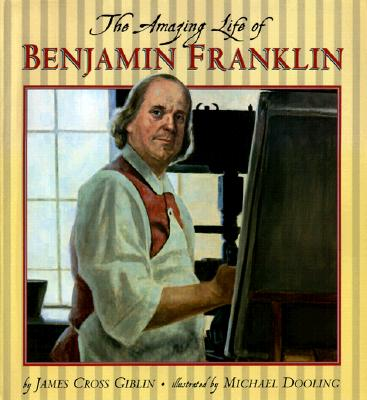 Image for Amazing Life of Benjamin Franklin