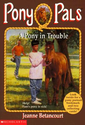 Image for PONY PALS #003 A PONY IN TROUBLE