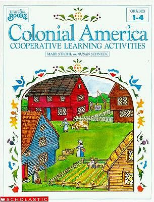 Image for Colonial America: Cooperative Learning Activities (Grades 1-4)