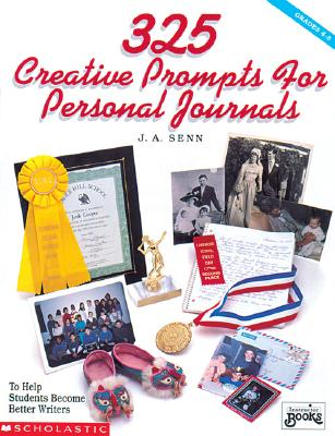 Image for 325 Creative Prompts for Personal Journals (Grades 4-8)