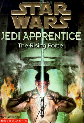 Image for The Rising Force (Star Wars: Jedi Apprentice, Book 1)