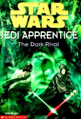 Image for The Dark Rival (Star Wars: Jedi Apprentice, Book 2)