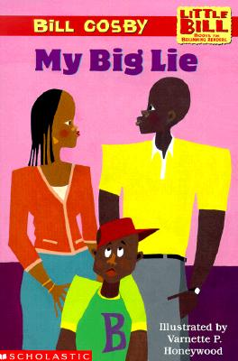 Image for My Big Lie (A Little Bill Book for Beginning Readers)