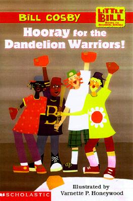 Image for Little Bill #4: Hooray for the Dandelion Warriors