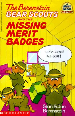 Image for Berenstain Bear Scouts and the Missing Merit Badges