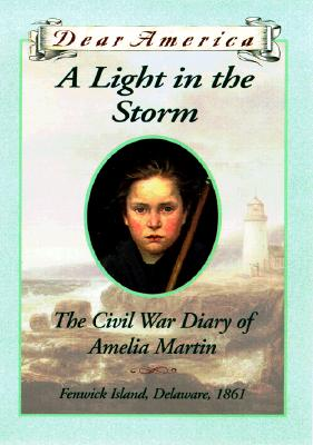 Image for A Light in the Storm: the Civil War Diary of Amelia Martin