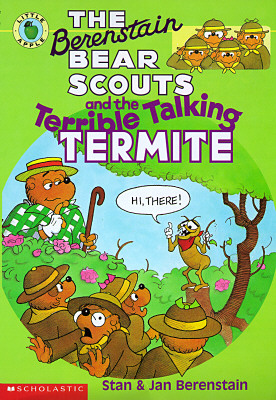 Image for The Berenstain Bear Scouts and the Terrible Talking Termite (Berenstain Bear Scouts)