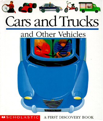 Image for Cars and Trucks and Other Vehicles (First Discovery Books)