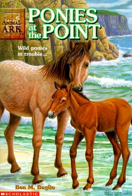 "Ponies at the Point (Animal Ark #10), ""Baglio, Ben M."""