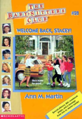 Image for Welcome Back Stacey! (Baby-Sitters Club #28)