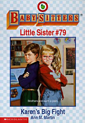 Image for Karen's Big Fight (Baby-Sitters Little Sister)