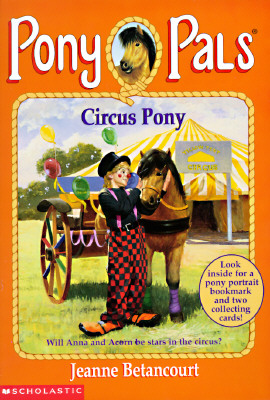 Image for Circus Pony (Pony Pals #11)