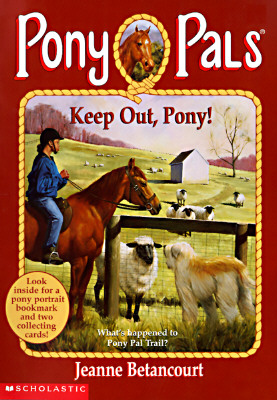 Image for Keep Out, Pony! (Pony Pals #12)
