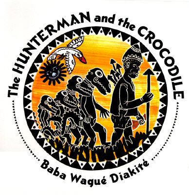 Image for HUNTERMAN AND THE CROCODILE, THE : A WEST AFRICAN FOLKTALE