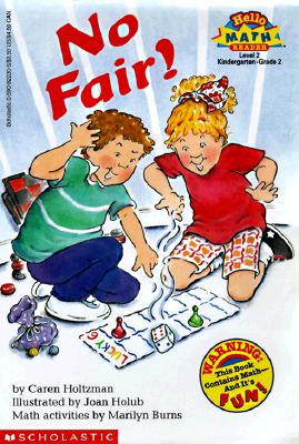 No Fair: A Math Reader, Level 2, Caren Holtzman