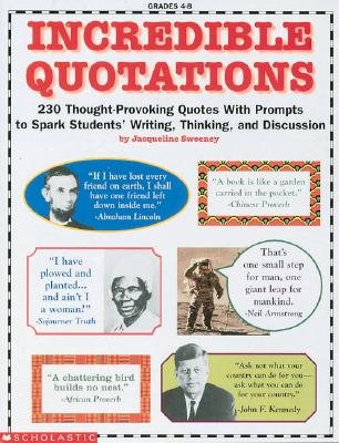Image for Incredible Quotations (Grades 4-8) (reproducible)