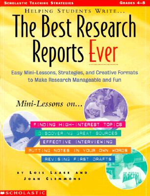 Image for Helping Students Write The Best Research Reports Ever (Grades 4-8)
