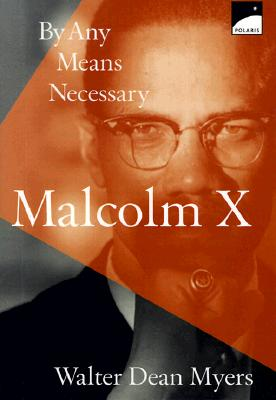 Image for BY ANY MEANS NECESSARY MALCOLM X