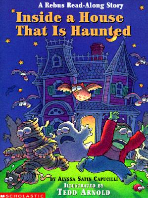 Image for Inside a House That Is Haunted: A Rebus Read-along Story (Rebus Read-Along Stories)