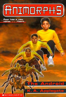 Image for The Android (Animorphs #10)