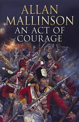 Image for An Act of Courage (Matthew Hervey, Book 7)