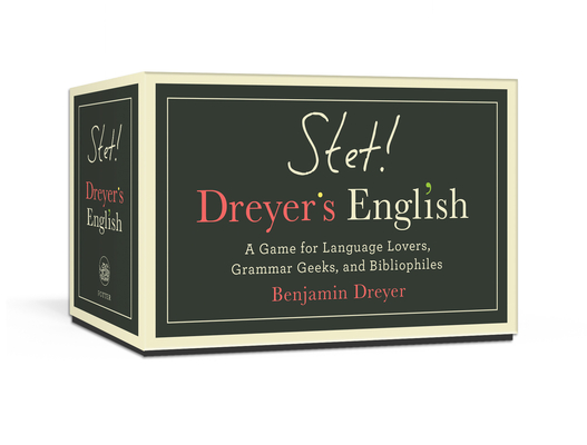 Image for STET! Dreyer's English: A Game for Language Lovers, Grammar Geeks, and Bibliophiles