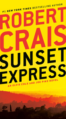 Image for Sunset Express: An Elvis Cole and Joe Pike Novel
