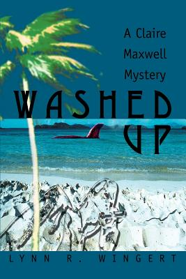 Image for Washed Up: A Claire Maxwell Mystery (Claire Maxwell Mysteries)