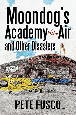 Image for Moondog's Academy of the Air and Other Disasters