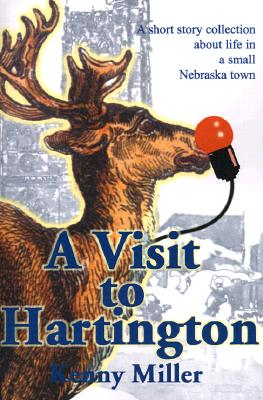 Image for A Visit to Hartington: A Short Story Collection about Life in a Small Nebraska Town