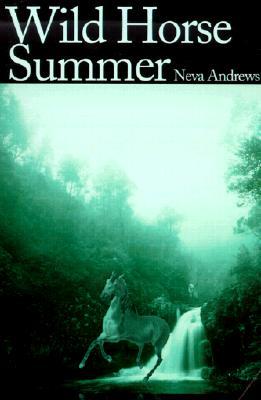 Wild Horse Summer, Neva Andrews