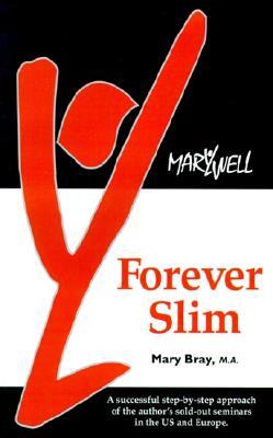 Forever Slim, Bray, Mary
